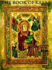 The Book of Kells: An Illustrated Introduction to the Manuscript in Trinity College Dublin by Bernard Meehan